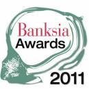 Banksia Awards - 2011 Highlights